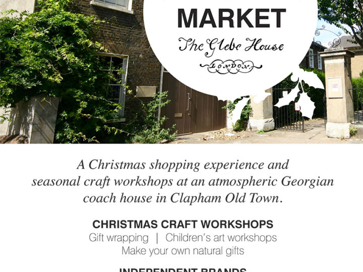 Christmas Market @The Glebe House London